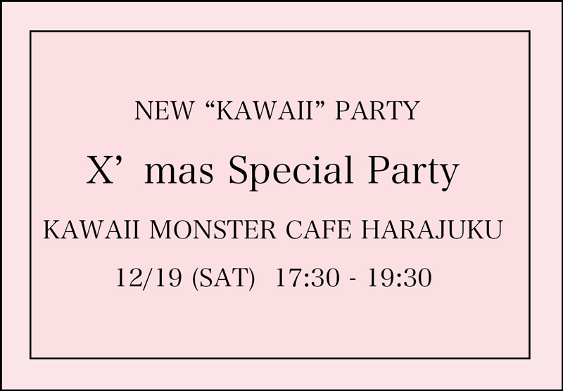 "NEW-""KAWAII""-PARTY"