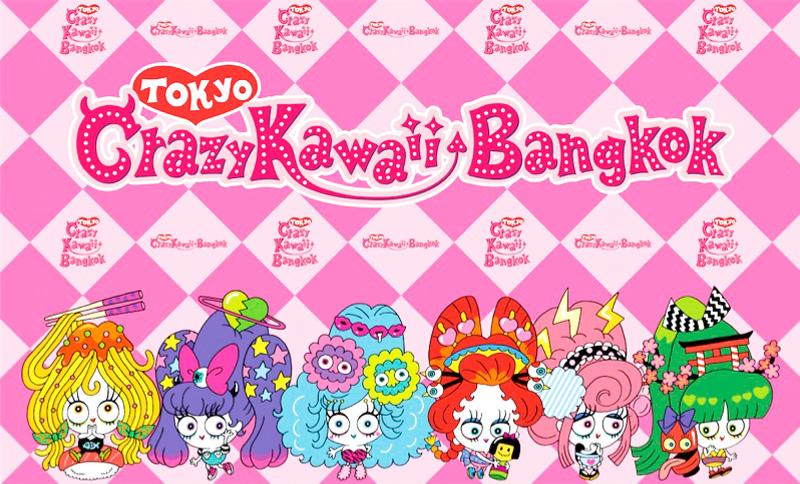 Tokyo Crazy Kawaii Bangkok