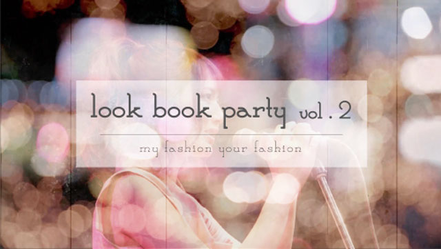 「look book party」Vol.2
