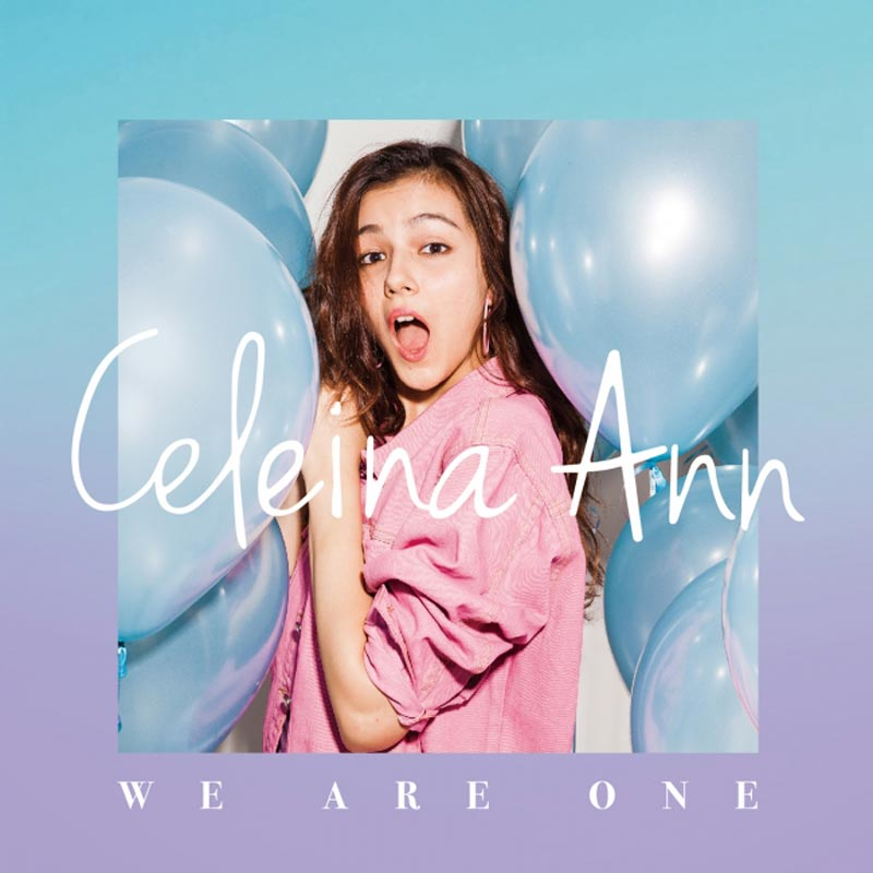 Celeina Ann(セレイナ・アン) WE ARE ONE