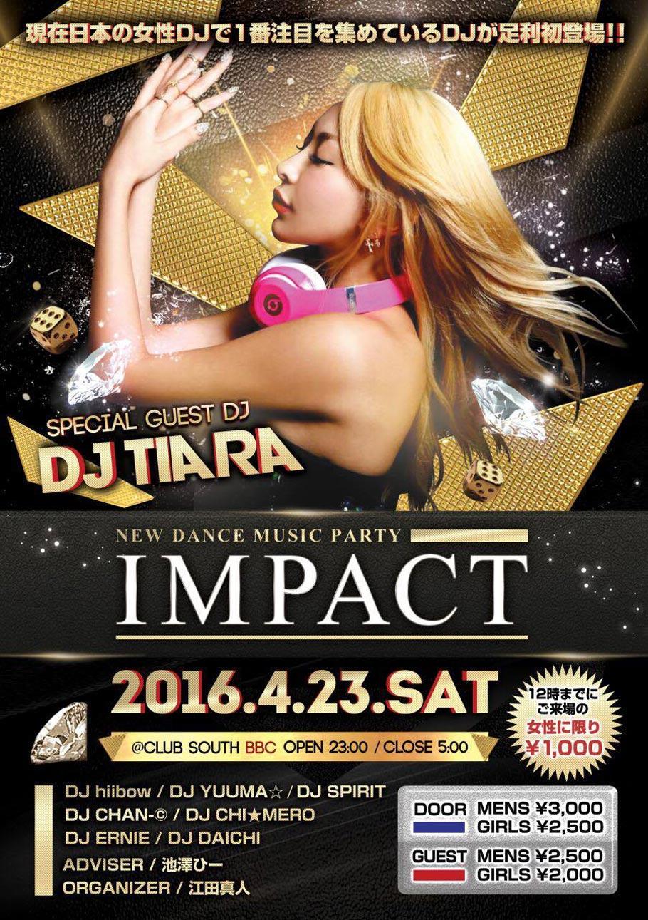 EDM DJ TIARA (ティアラ)IMPACT 2016.04.23