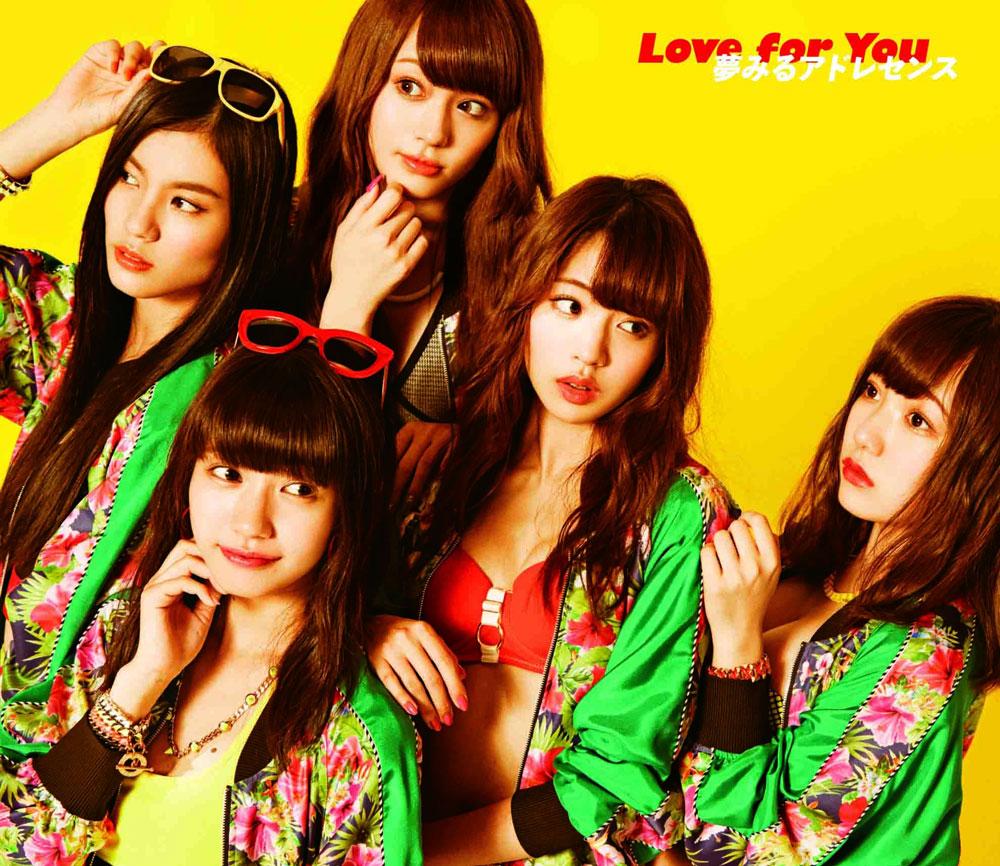 夢みるアドレセンス「Love for You」