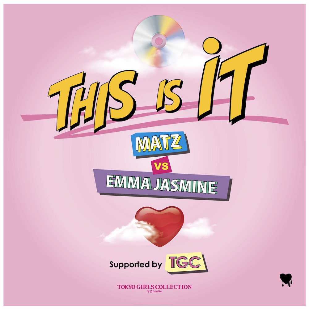 『This Is IT Supported by TGC』/ MATZ vs Emma Jasmine