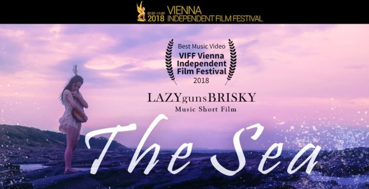 LAZYgunsBRISKY のショートフィルム『The Sea』が、Vienna Independent Film Festivalで Best Music Videoを受賞!